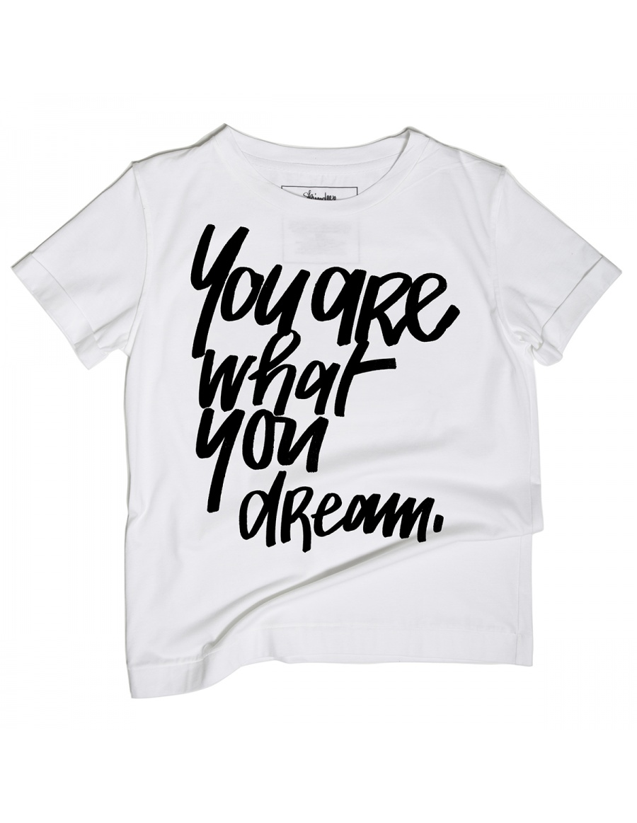 Tricou What You Dream