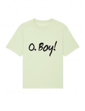 Tricou O. Boy!